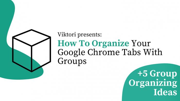 google chrome tab groups